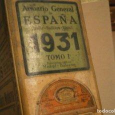 Libros antiguos: ANUARIO,ESPAÑA,1931,MADRID BALEARES¡TOMO 1¡¡¡UNICO EN TC. Lote 188523141