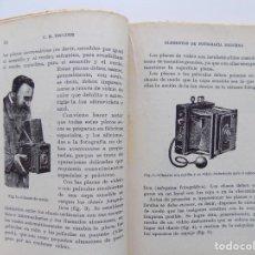 Libros antiguos: LIBRERIA GHOTICA. C.B. ESCUDER. ELEMENTOS DE FOTOGRAFIA MODERNA. 1932.ILUSTRADO.. Lote 190094538
