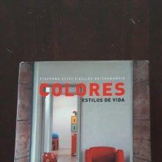 Libros antiguos: COLORES. ESTILOS DE VIDA. STAFFORD CLIFF & GILLES DE CHABANEIX. Lote 190713930