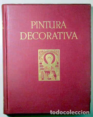 BOSSERT, HELMUTH TH. - PINTURA DECORATIVA - BARCELONA 1929 - MUY ILUSTRADO (Libros Antiguos, Raros y Curiosos - Bellas artes, ocio y coleccion - Diseño y Fotografía)