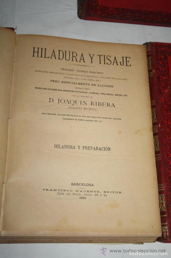 Libros antiguos: HILADURA Y TISAJE. TRATADO TEÓRICO DE HILADOS POR D. JOAQUIN RIBERA 3 TOMOS 1891 - Foto 3 - 191059596