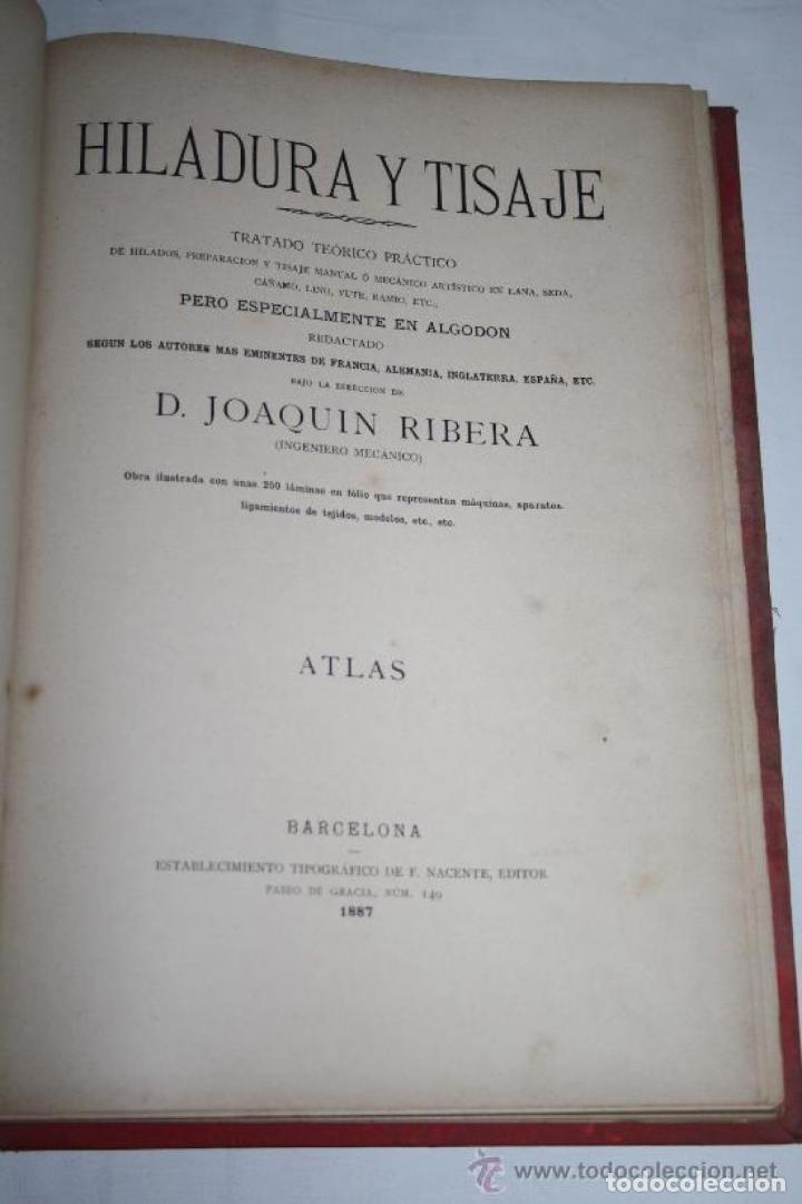 Libros antiguos: HILADURA Y TISAJE. TRATADO TEÓRICO DE HILADOS POR D. JOAQUIN RIBERA 3 TOMOS 1891 - Foto 5 - 191059596