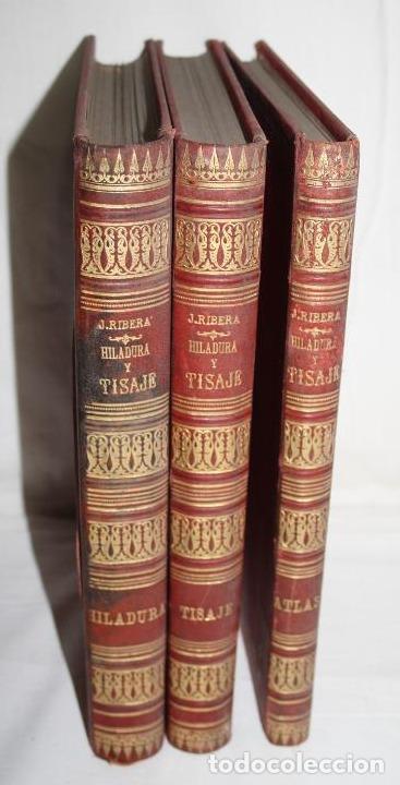 HILADURA Y TISAJE. TRATADO TEÓRICO DE HILADOS POR D. JOAQUIN RIBERA 3 TOMOS 1891 (Libros Antiguos, Raros y Curiosos - Bellas artes, ocio y coleccion - Diseño y Fotografía)