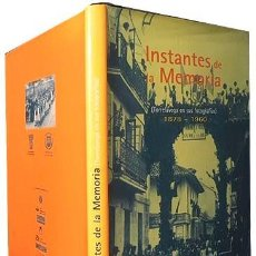 Libros antiguos: TORRELAVEGA. INSTANTES DE LA MEMORIA. 1878-1960 (FOTOGRAFÍAS ANTIGUUAS. TORRELAVEGA, SANTANDER). Lote 191545591