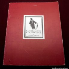 Libros antiguos: LA CATALUNYA PINTORESCA. Lote 192675592