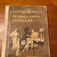 Libros antiguos: METODO DE CORTE Y CONFECCION DE ENCARNACION OSES HIDALGO. Lote 193182605