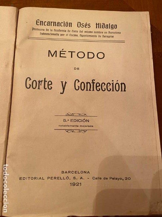 Libros antiguos: METODO DE CORTE Y CONFECCION DE ENCARNACION OSES HIDALGO - Foto 2 - 193182605