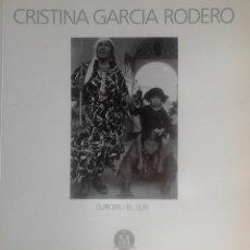 Libros antiguos: CRISTINA GARCIA RODERO EL SUR. Lote 195095093