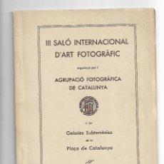 Libros antiguos: CATÁLEG III SALÓ INTERNACIONAL D ´ART FOTOGRÁFIC BARCELONA 1935. Lote 197115373