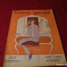Libros antiguos: MUY INTERESANTE REVISTA DE MODA Y LABORES.DONA GENTIL.AÑO 1927. Lote 198887465