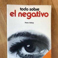 Libros antiguos: TODO SOBRE EL NEGATIVO/ OVER NEGATIEVEN. HANS GÖTZE.. Lote 205692070
