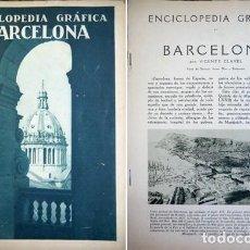 Libros antiguos: CLAVEL, VICENTE. ENCICLOPEDIA GRÁFICA. REVISTA MENSUAL. TOMO I: BERCELONA. S.A. (HACIA 1929).. Lote 205723621