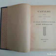 Libros antiguos: CATÀLEG II SALÓ INTERNACIONAL ART FOTOGRÀFIC - 1933 - AGRUPACIÓ FOTOGRÀFICA DE CATALUNYA -(E1). Lote 206355400