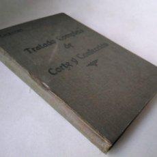 Libros antiguos: TRATADO COMPLETO DE CORTE Y CONFECCIÓN. CARBONELL. Lote 207260373