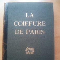 Livres anciens: PERRUQUERÍA FRANCIA LA COIFFURE DE PARIS 1954 1955 REVISTAS MODA DISEÑO. Lote 207592793