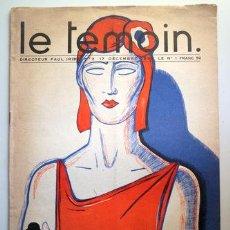 Libros antiguos: (PAUL IRIBE) - LE TEMOIN N º 2, 17 DÉCEMBRE 1933. LA PEUR - PARIS 1933 - MUY ILUSTRADO. Lote 207824530
