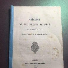 Libros antiguos: CATÁLOGO DE LAS MEJORES ESTAMPAS QUE SE HAYAN EN VENTA EN LA CALCOGRAFIA DE LA IMPRENTA NACIONAL. Lote 209237356