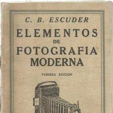 Livres anciens: ELEMENTOS DE FOTOGRAFIA MODERNA - ESCUDER, C.B.. Lote 211687895