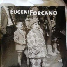 Livres anciens: EUGENI FORCANO LA MEVA BARCELONA. LUNWERG. Lote 217437761