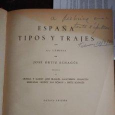 Libros antiguos: ESPAÑA TIPOS Y TRAJES JOSÉ ORTIZ, 272 LAMINAS , OCTAVA EDICION PYMY X. Lote 221100201