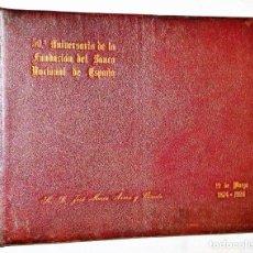 Libros antiguos: 50 ANIVERSARIO DE LA FUNDACIÓN DEL BANCO NACIONAL DE ESPAÑA. 19 DE MAYO 1874-1924. Lote 224529240