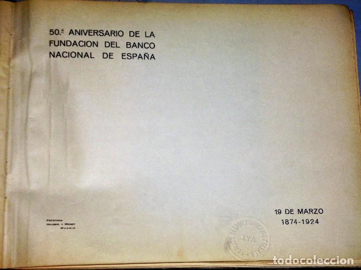 Libros antiguos: 50 ANIVERSARIO DE LA FUNDACIÓN DEL BANCO NACIONAL DE ESPAÑA. 19 de mayo 1874-1924 - Foto 2 - 224529240