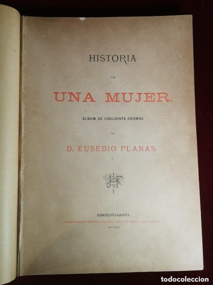 Libros antiguos: HISTORIA DE UNA MUJER Album cincuenta 50 cromos D.Eusebio Planas Barcelona 1881 Bella encuadernacion - Foto 2 - 226832255