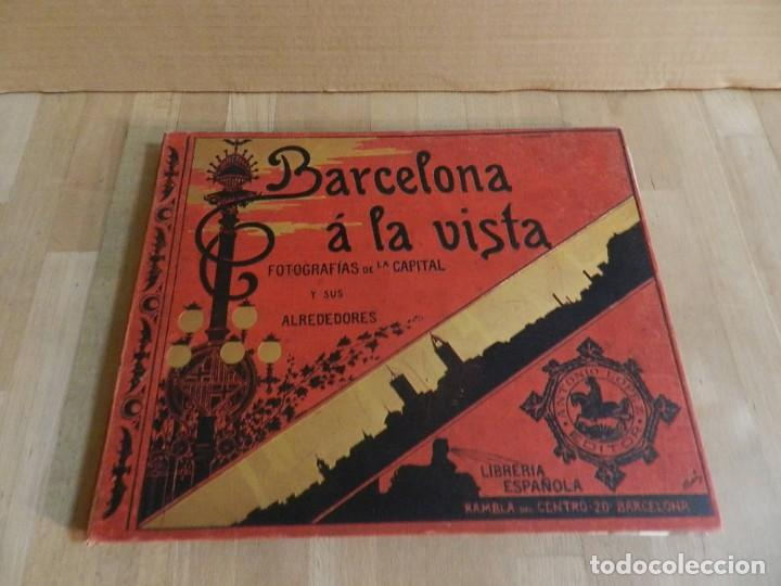 BARCELONA Á LA VISTA. ALBUM DE 192 VISTAS.DE LA CAPITAL Y SUS ALREDEDORES. FOTOGRAFÍA ANTIGUA 1900 (Libros Antiguos, Raros y Curiosos - Bellas artes, ocio y coleccion - Diseño y Fotografía)