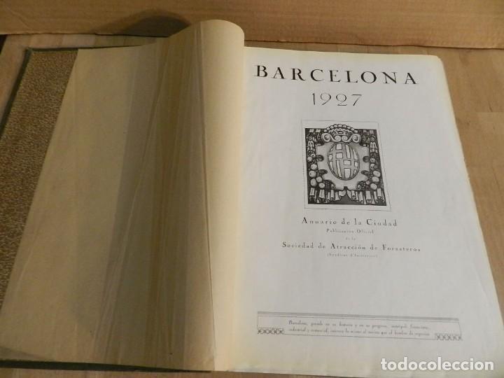BARCELONA 1926-1927. ANUARIO DE LA CIUDAD. FOTOGRAFÍA ANTIGUA . MUCHA PUBLICIDAD (Libros Antiguos, Raros y Curiosos - Bellas artes, ocio y coleccion - Diseño y Fotografía)