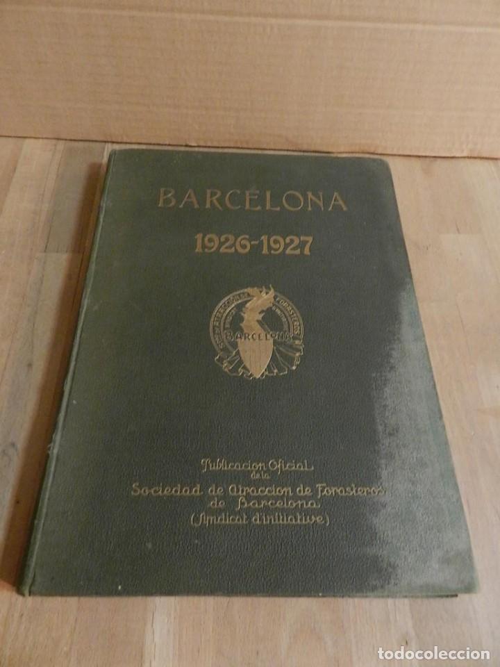 Libros antiguos: BARCELONA 1926-1927. ANUARIO DE LA CIUDAD. FOTOGRAFÍA ANTIGUA . MUCHA PUBLICIDAD - Foto 3 - 227826266