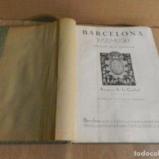 Libros antiguos: BARCELONA 1929-1930 RECUERDO DE LA EXPOSICIÓN UNIVERSAL FOTOGRAFÍA ANTIGUA MUCHA PUBLICIDAD. Lote 227827705