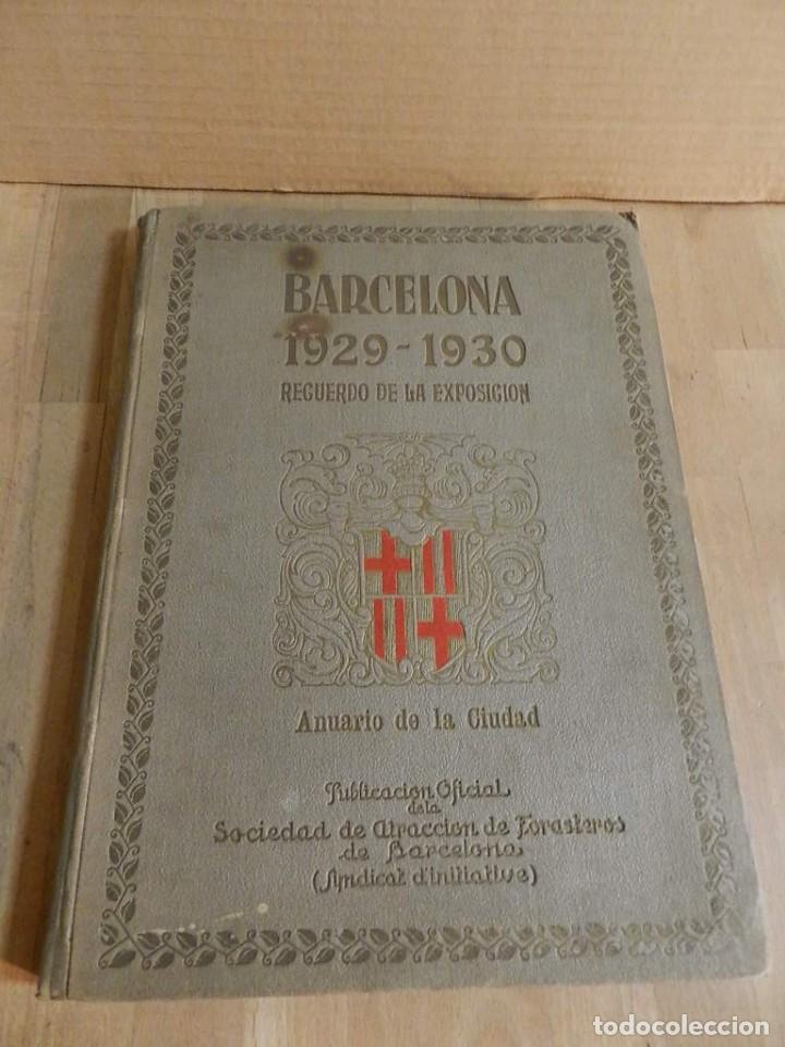 Libros antiguos: BARCELONA 1929-1930 RECUERDO DE LA EXPOSICIÓN UNIVERSAL FOTOGRAFÍA ANTIGUA MUCHA PUBLICIDAD - Foto 2 - 227827705