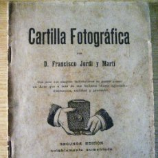 Libros antiguos: LIBRO CARTILLA FOTOGRAFICA . FRANCISCO JORDI - 2 EDICION- BARCELONA ANTIGUO MANUAL FOTOGRAFIA. Lote 229407870