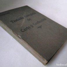 Libros antiguos: CARBONELL. TRATADO COMPLETO DE CORTE Y CONFECCIÓN. Lote 233511910