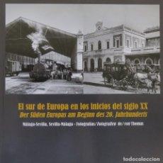 Libros antiguos: EL SUR DE EUROPA EN LOS INICIOS DEL S. XX. FOTOGRAFÍAS DE VON THOMAS.. Lote 238481870