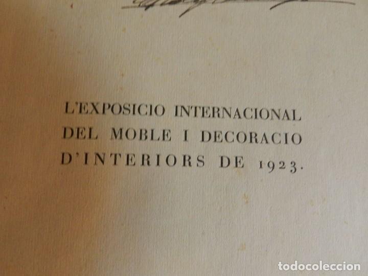 Libros antiguos: CATÁLOGO EXPOSICIÓ INTERNACIONAL DEL MOBLE I DECORACIÓ DINTERIORS DE BARCELONA 1923 EN CATALÀ - Foto 2 - 239358670