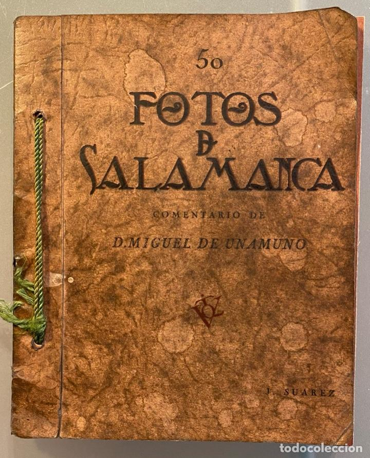 JOSÉ SUÁREZ Y MIGUEL DE UNAMUNO. 50 FOTOS DE SALAMANCA. (Libros Antiguos, Raros y Curiosos - Bellas artes, ocio y coleccion - Diseño y Fotografía)