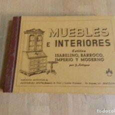 Libros antiguos: CATÁLOGO DE MUEBLES E INTERIORES, ISABELINO, BARROCO... J ARTIGAS, ED SELVA, BARCELONA 1ER 1/3 S XX. Lote 240285255