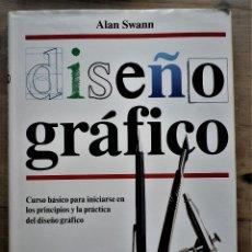 Libros antiguos: DISEÑO GRÁFICO, ALAN SWANN. Lote 243623360
