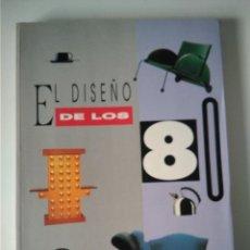 Libros antiguos: EL DISEÑO DE LOS 80 ALBRECHT BANGERT Y KARL MICHAEL. Lote 244545250