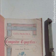 Libros antiguos: 1900 COMPOSITOR TIPOGRÁFICO GUÍA PRÁCTICA DEL SIGLO XIX. Lote 244693525