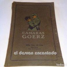 Libros antiguos: CATÁLOGO CAMARAS GOERZ. PLAZA CATALUÑA, 20. BARCELONA. 80 PÁG. AÑOS 1920S. Lote 245169365