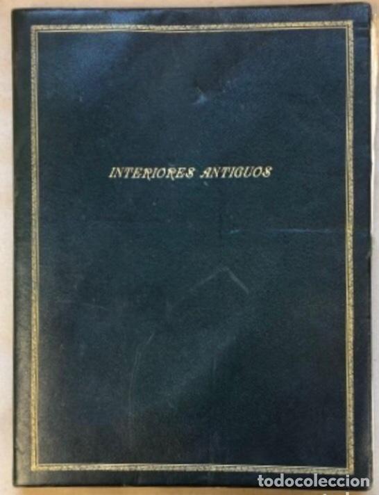 INTERIORES ANTIGUOS - INTÉRIEURS ANCIENS DE TOUS STYLES (PREMIÈRE SÉRIE). EDITIONS D'ART CHARLES (Libros Antiguos, Raros y Curiosos - Bellas artes, ocio y coleccion - Diseño y Fotografía)