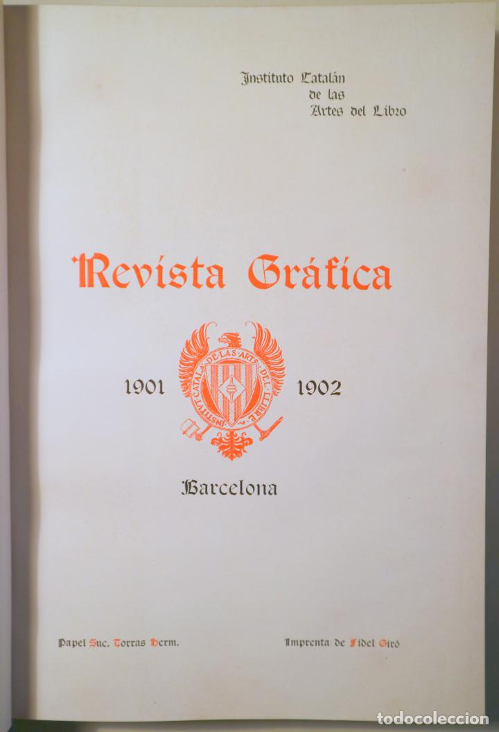 INSTITUT CATALÀ DE LES ARTS DEL LLIBRE. REVISTA GRÀFICA 1901-2 - BARCELONA 1902 - IL·LUSTRAT - EDICI (Libros Antiguos, Raros y Curiosos - Bellas artes, ocio y coleccion - Diseño y Fotografía)