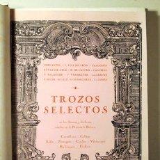 Libros antiguos: TROZOS SELECTOS - BARCELONA 1888. Lote 261563645