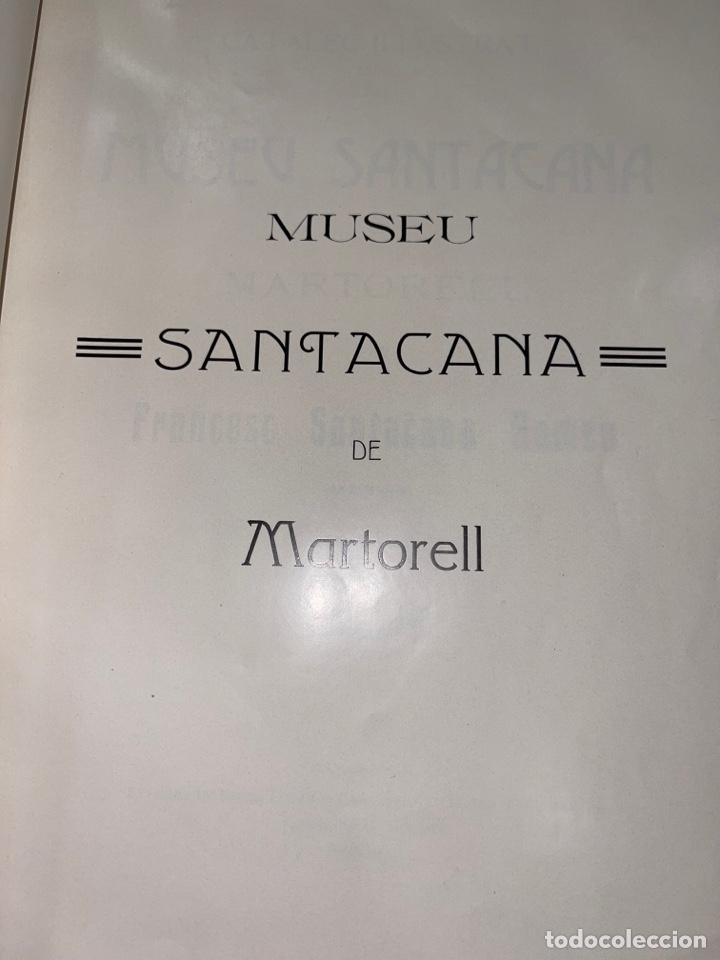 Libros antiguos: L- Museum Santacana de Martorell. Catálogo ilustrado. François Santacana Romeu. 1909 - Foto 5 - 261663355