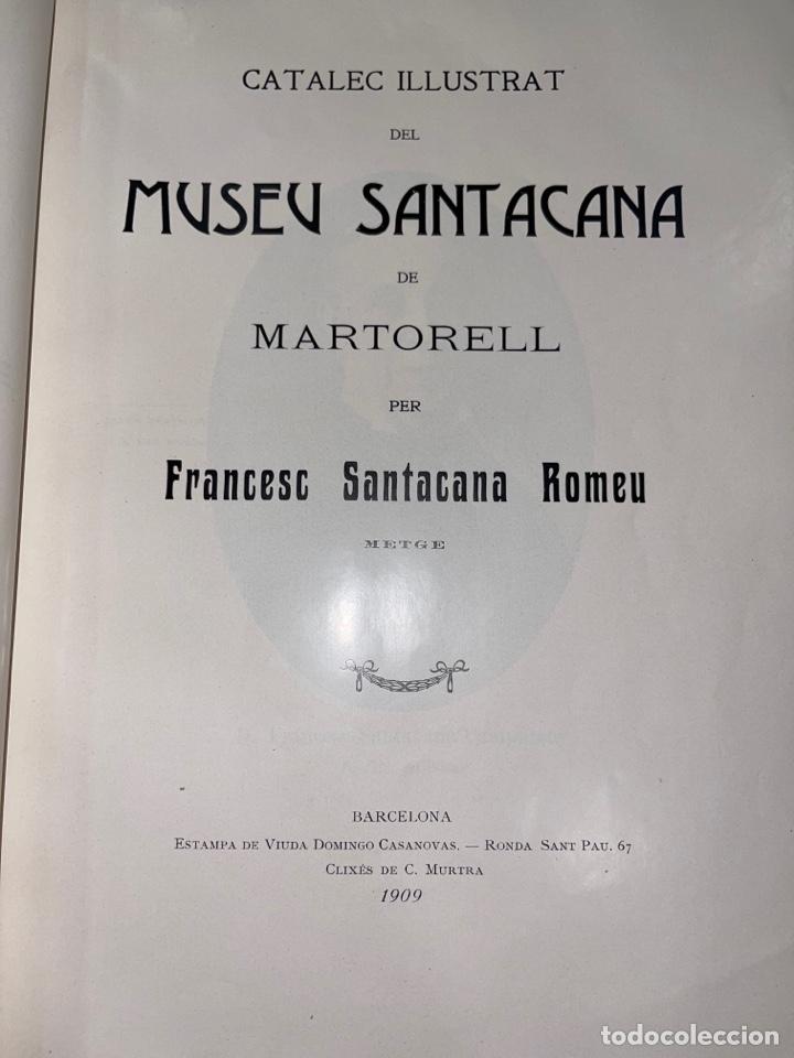 Libros antiguos: L- Museum Santacana de Martorell. Catálogo ilustrado. François Santacana Romeu. 1909 - Foto 6 - 261663355