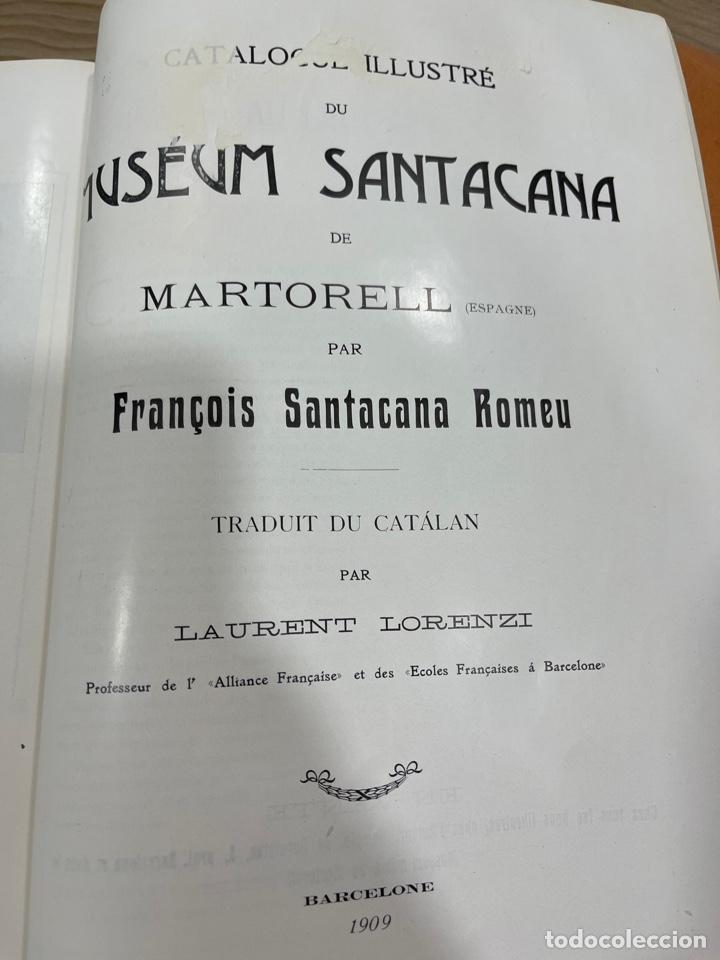 Libros antiguos: L- Museum Santacana de Martorell. Catálogo ilustrado. François Santacana Romeu. 1909 - Foto 25 - 261663355