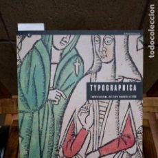 Libros antiguos: TYPOGRAPHICA. L´EDICIO CATALANA,DEL LLIBRE INCUNABLE AL 1939.. Lote 262904345