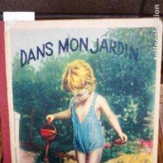 Libros antiguos: DANS MON JARDIN. A B C .. Lote 262909180